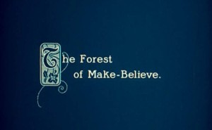 the forest of make believe